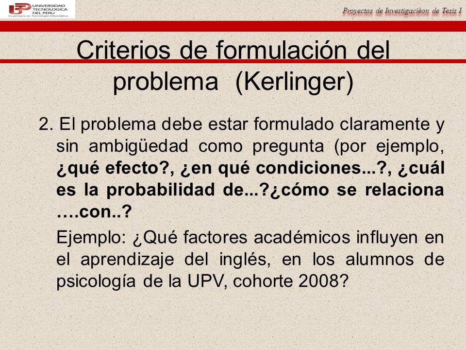 Criterios de formulación del problema (Kerlinger)