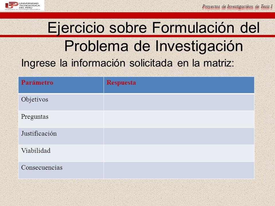 Ejercicio sobre Formulación del Problema de Investigación
