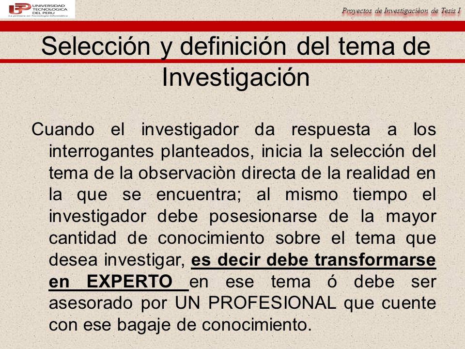 Selección y definición del tema de Investigación