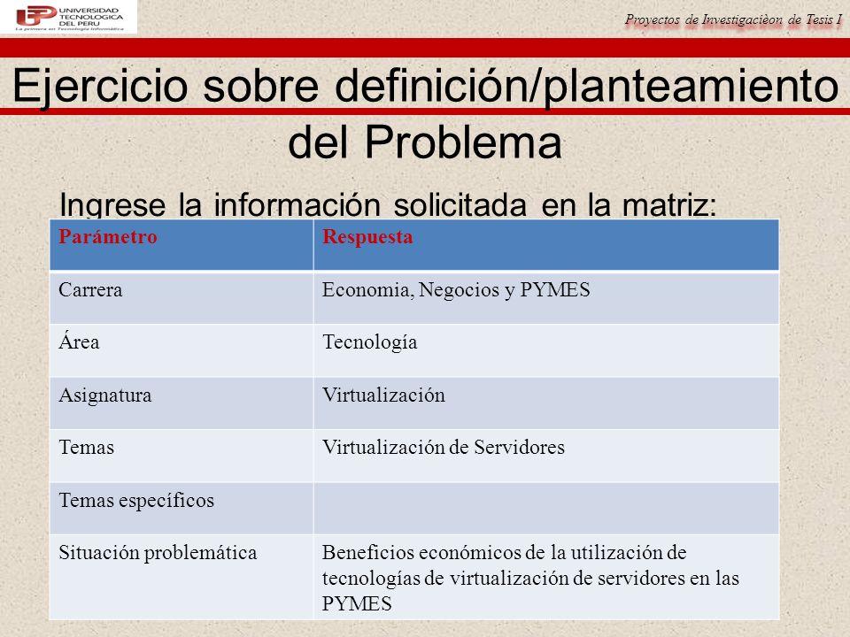 Ejercicio sobre definición/planteamiento del Problema