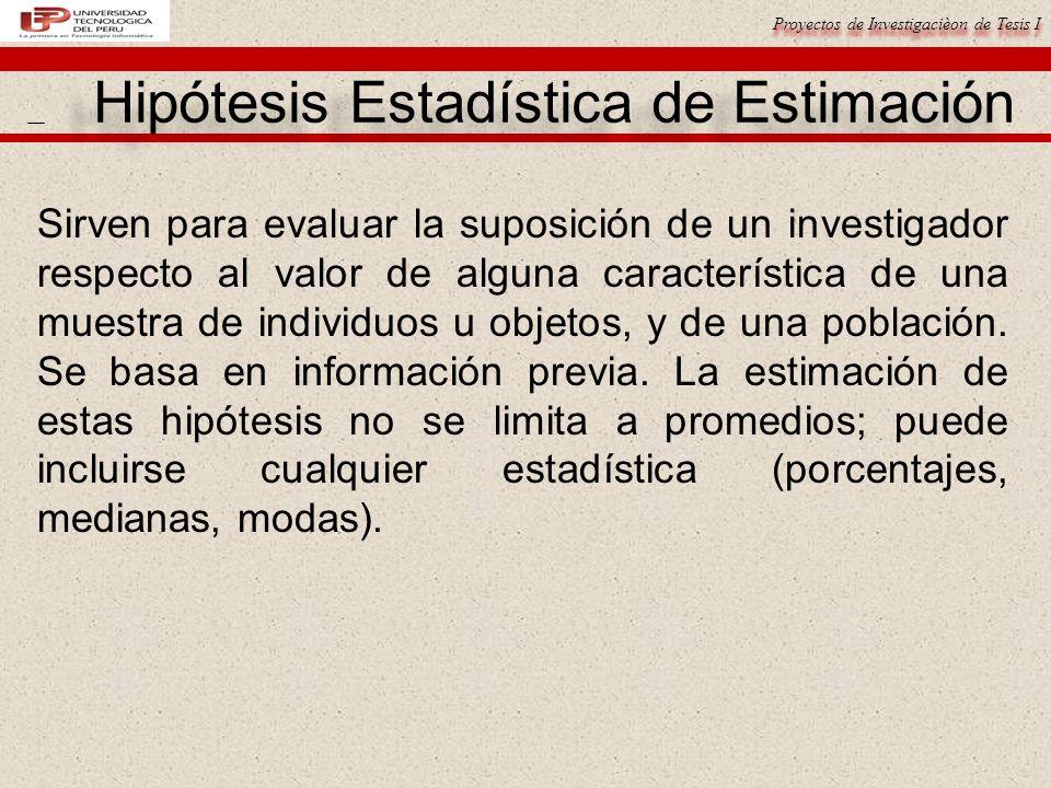 Hipótesis Estadística de Estimación