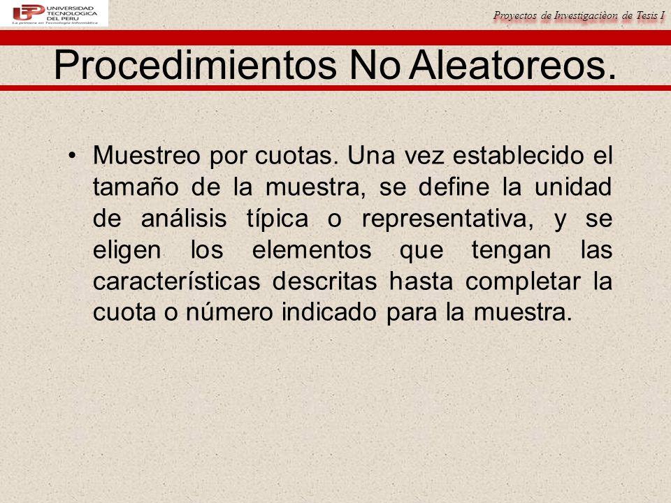 Procedimientos No Aleatoreos.