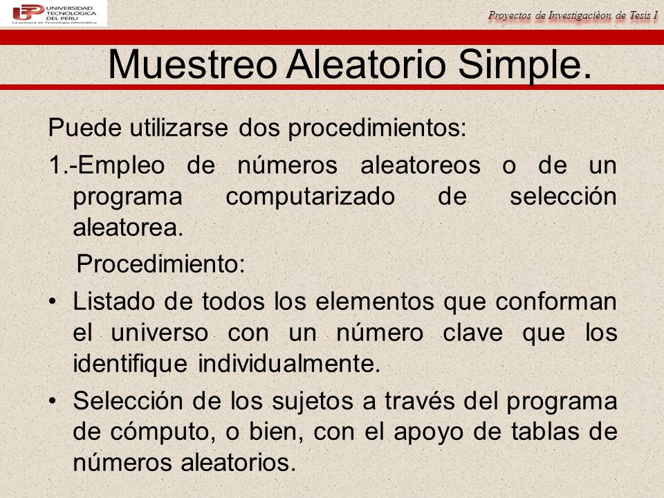 Muestreo Aleatorio Simple.