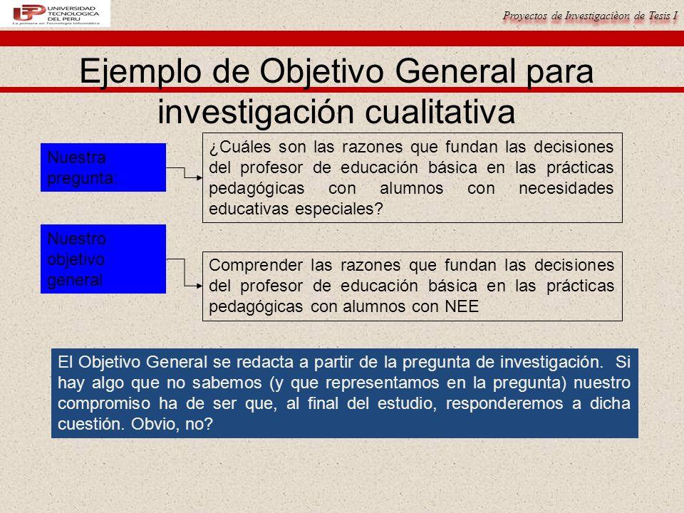 Ejemplo de Objetivo General para investigación cualitativa