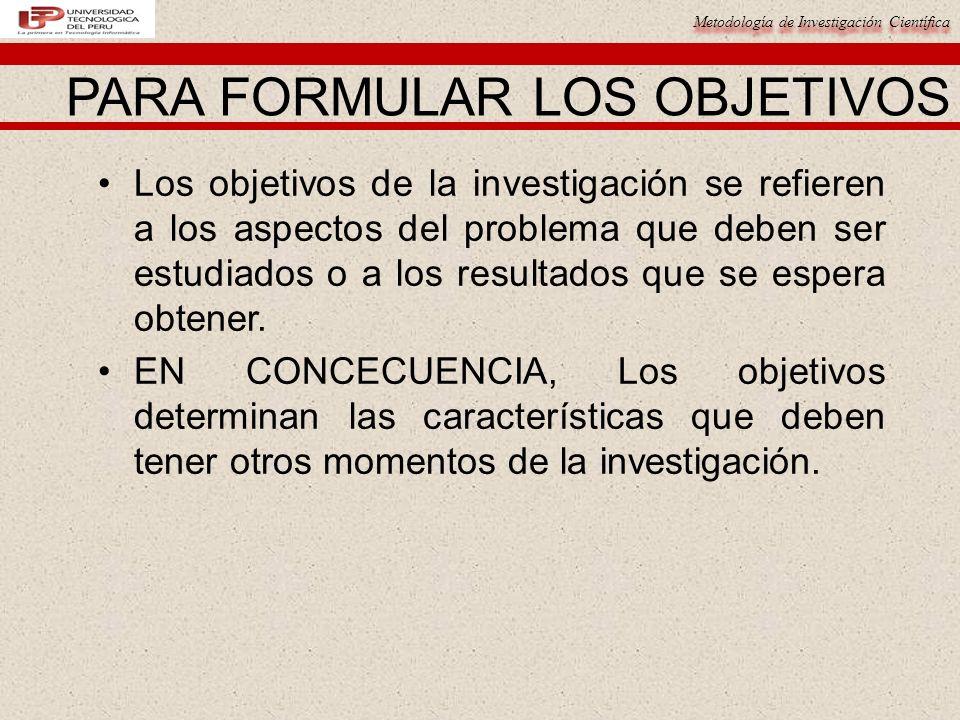 PARA FORMULAR LOS OBJETIVOS