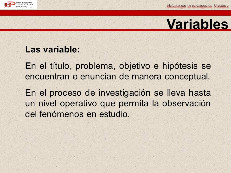 Variables Las variable: