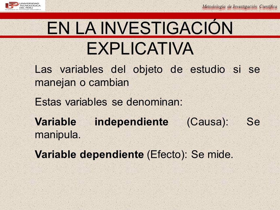 EN LA INVESTIGACIÓN EXPLICATIVA