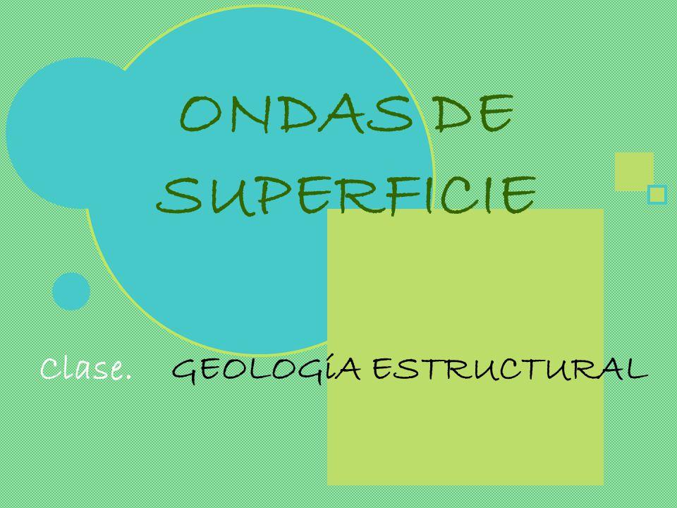 Clase. GEOLOGíA ESTRUCTURAL