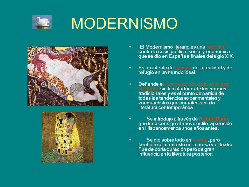 MODERNISMO El Modernismo literario es una reacción contra la crisis política, social y económica que se dio en España a finales del siglo XIX.