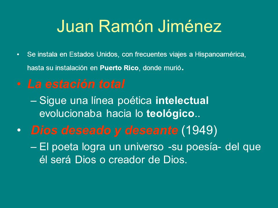 Juan Ramón Jiménez La estación total Dios deseado y deseante (1949)