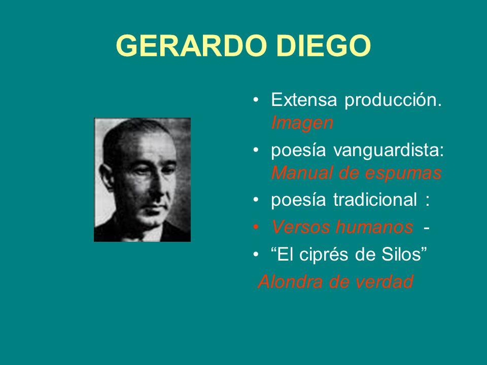 GERARDO DIEGO Extensa producción. Imagen