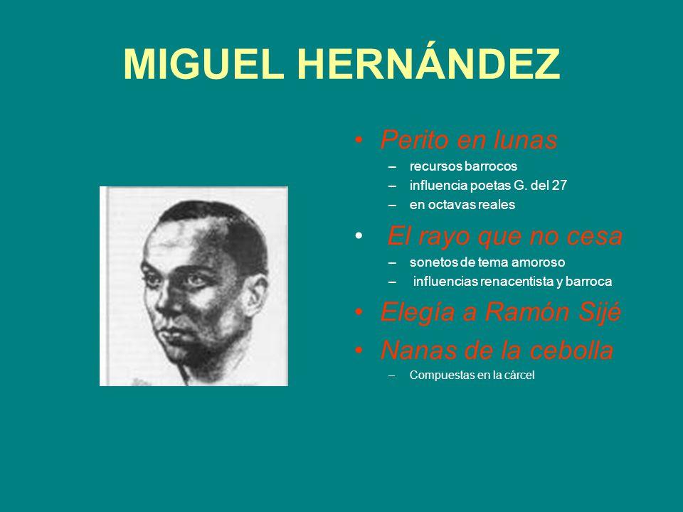 MIGUEL HERNÁNDEZ Perito en lunas El rayo que no cesa