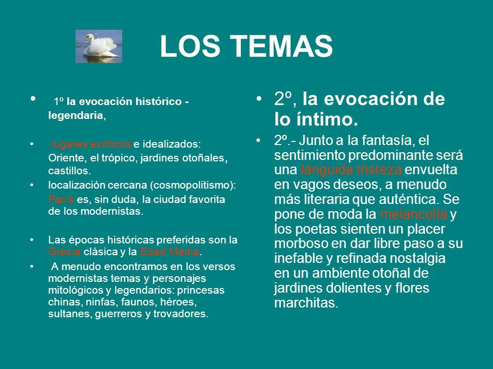 LOS TEMAS 1º la evocación histórico - legendaria,