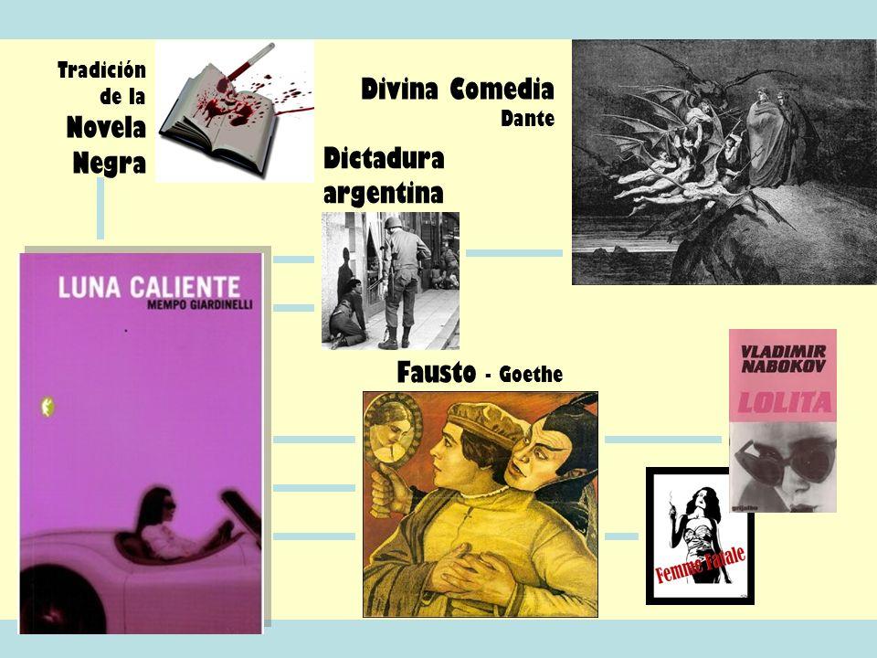 Divina Comedia Dante Dictadura argentina Fausto - Goethe
