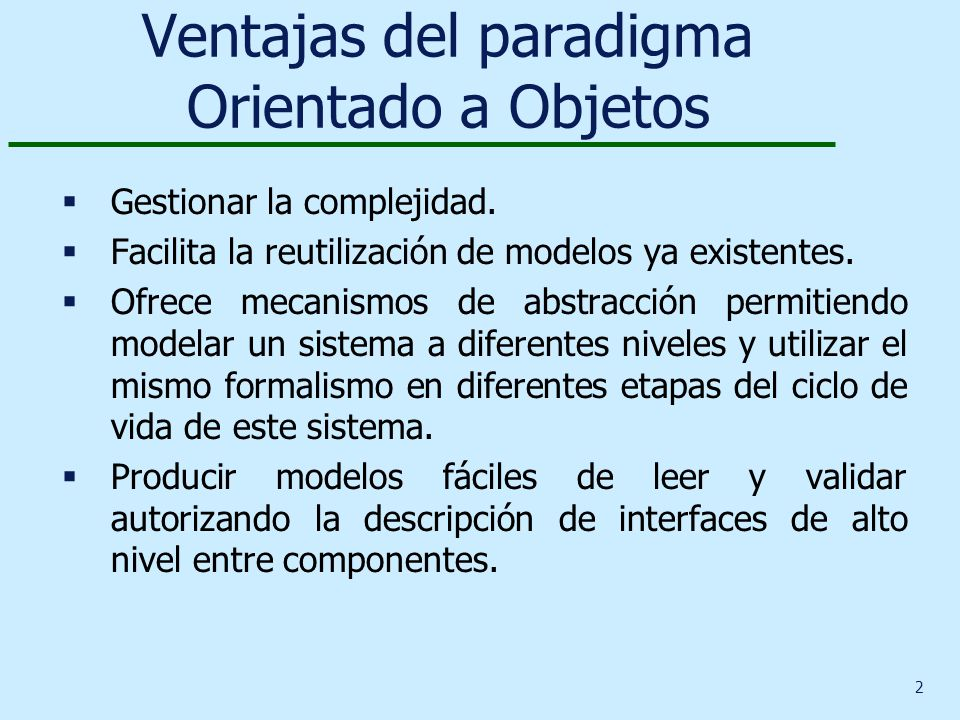 Ventajas del paradigma Orientado a Objetos