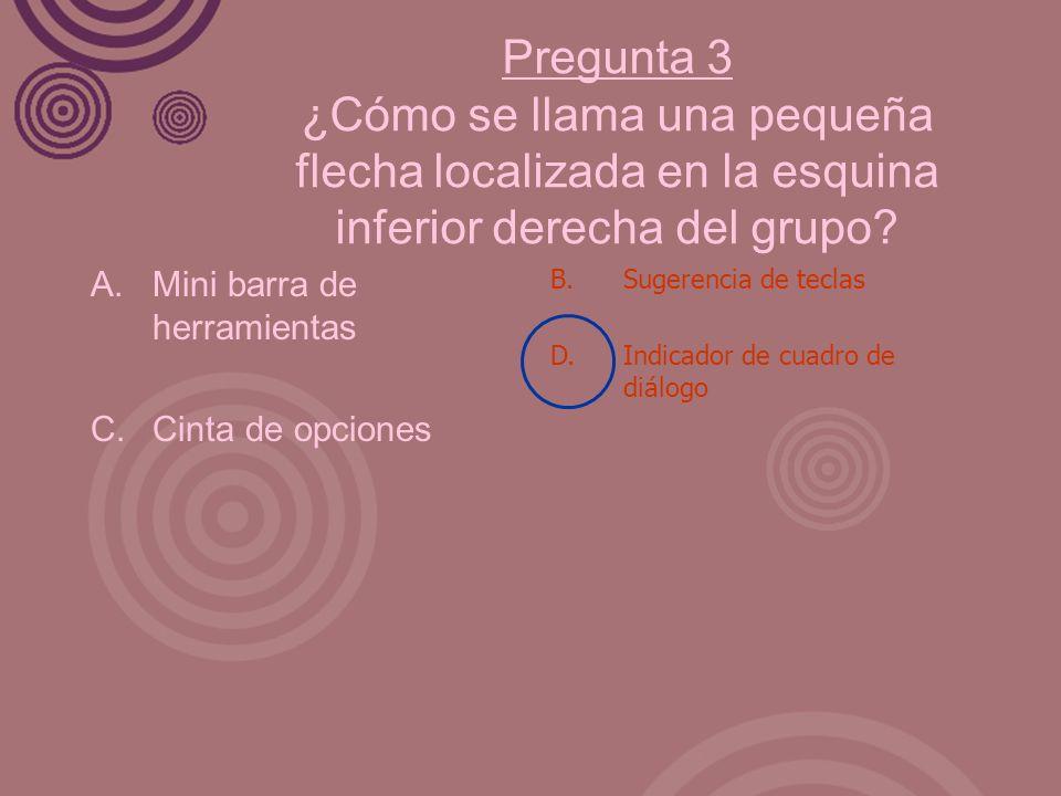 Pregunta 3 ¿Cómo se llama una pequeña flecha localizada en la esquina inferior derecha del grupo