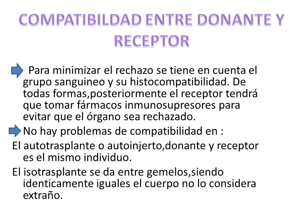 COMPATIBILDAD ENTRE DONANTE Y RECEPTOR