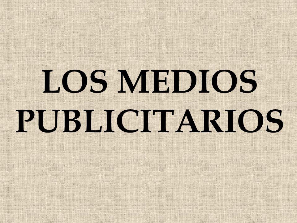 LOS MEDIOS PUBLICITARIOS