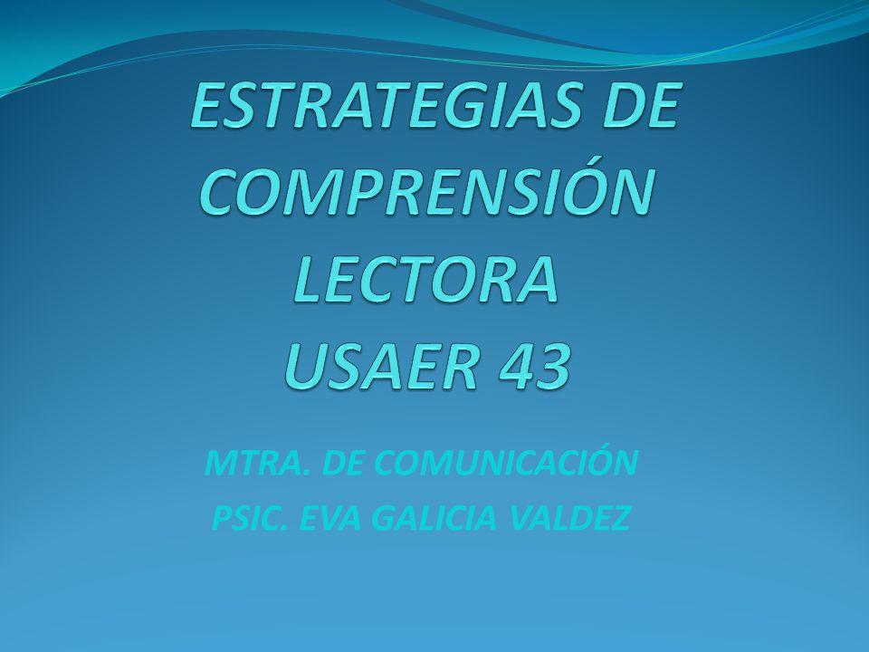 ESTRATEGIAS DE COMPRENSIÓN LECTORA USAER 43