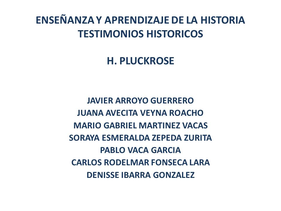 ENSEÑANZA Y APRENDIZAJE DE LA HISTORIA TESTIMONIOS HISTORICOS H