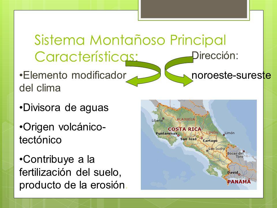 Sistema Montañoso Principal Características: