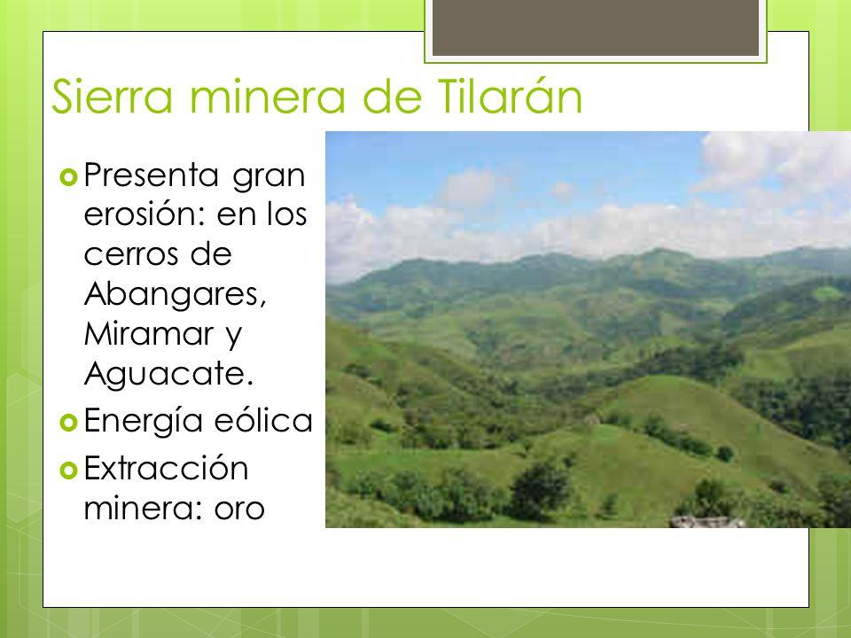 Sierra minera de Tilarán