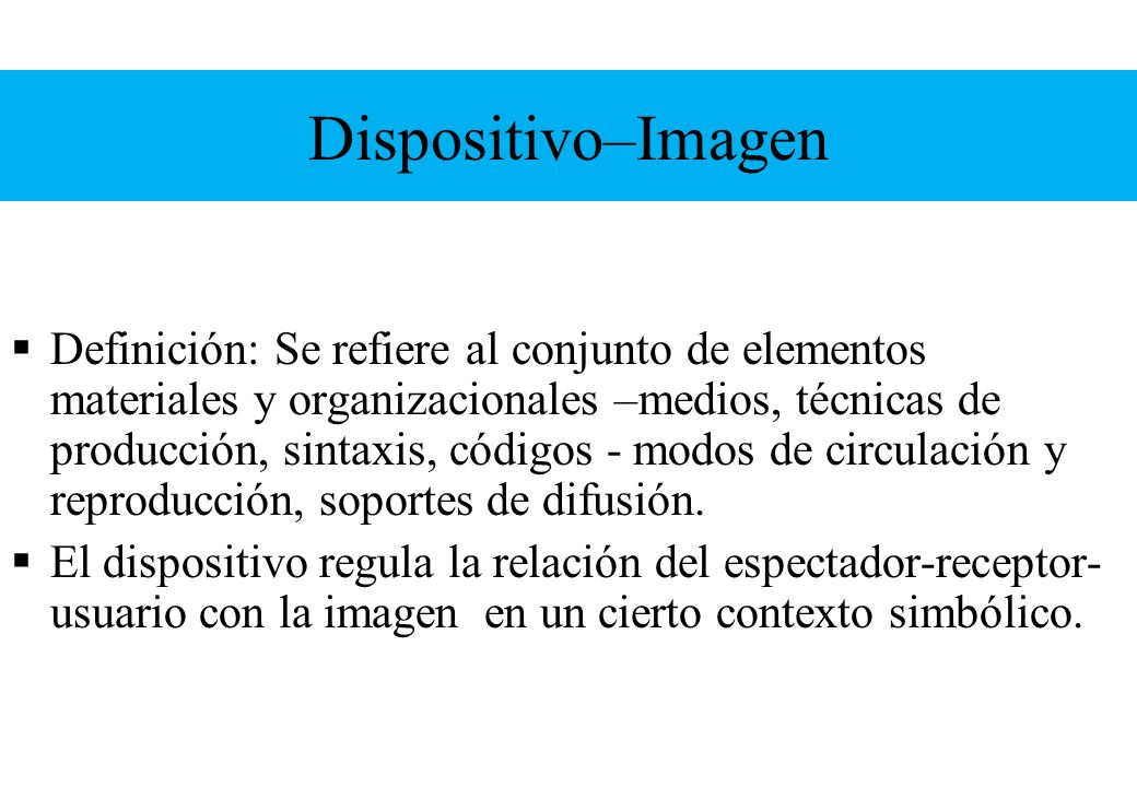 Dispositivo–Imagen