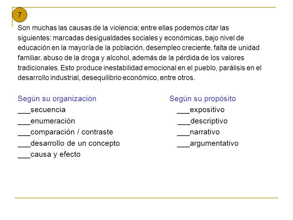Según su organización Según su propósito ___secuencia ___expositivo