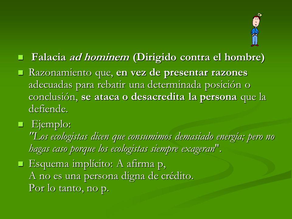 Falacia ad hominem (Dirigido contra el hombre)