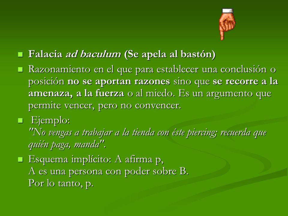 Falacia ad baculum (Se apela al bastón)