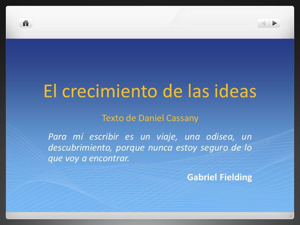 El crecimiento de las ideas