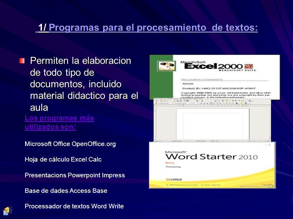 1/ Programas para el procesamiento de textos: