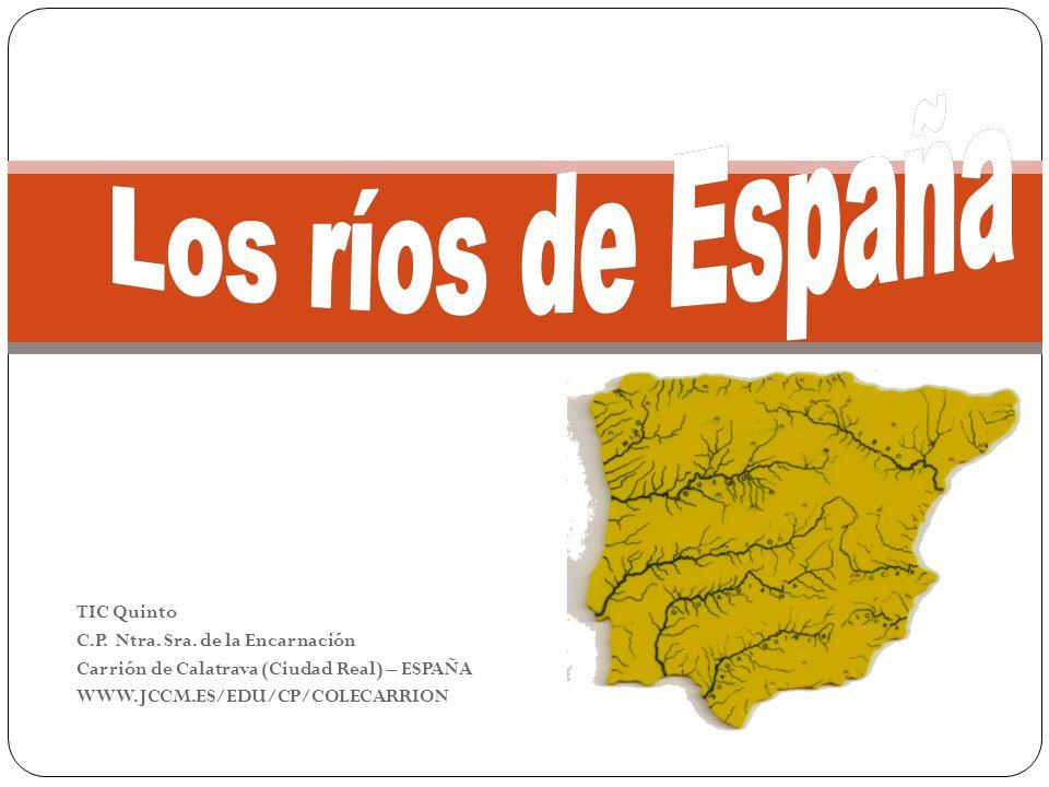 Los ríos de España TIC Quinto C.P. Ntra. Sra. de la Encarnación
