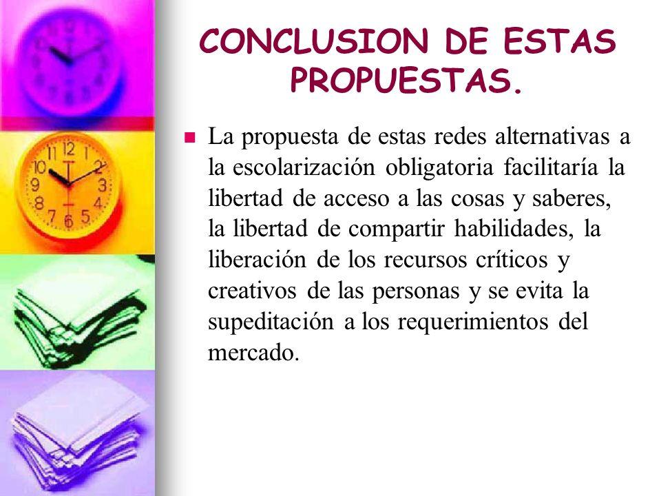 CONCLUSION DE ESTAS PROPUESTAS.