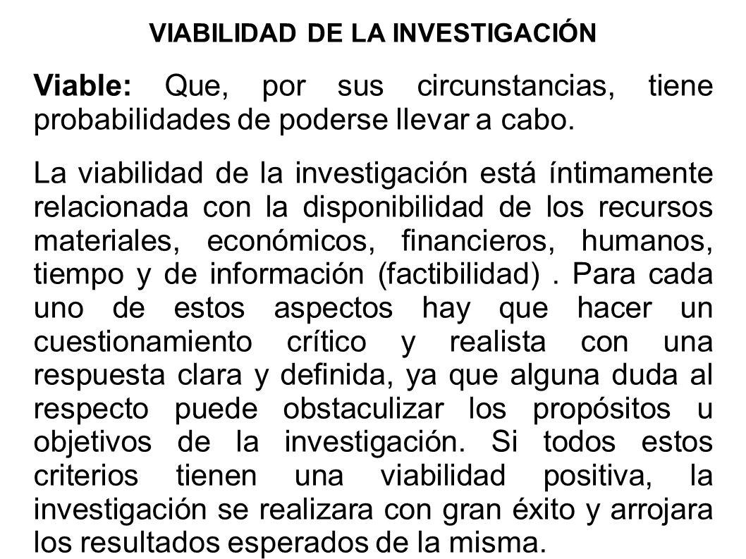 VIABILIDAD DE LA INVESTIGACIÓN