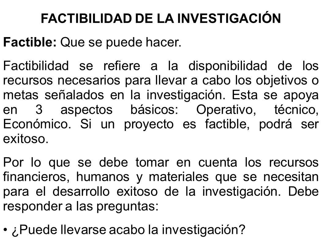 FACTIBILIDAD DE LA INVESTIGACIÓN
