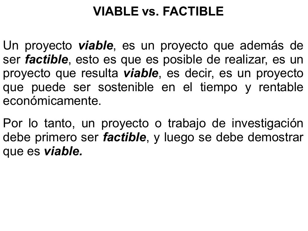 VIABLE vs. FACTIBLE
