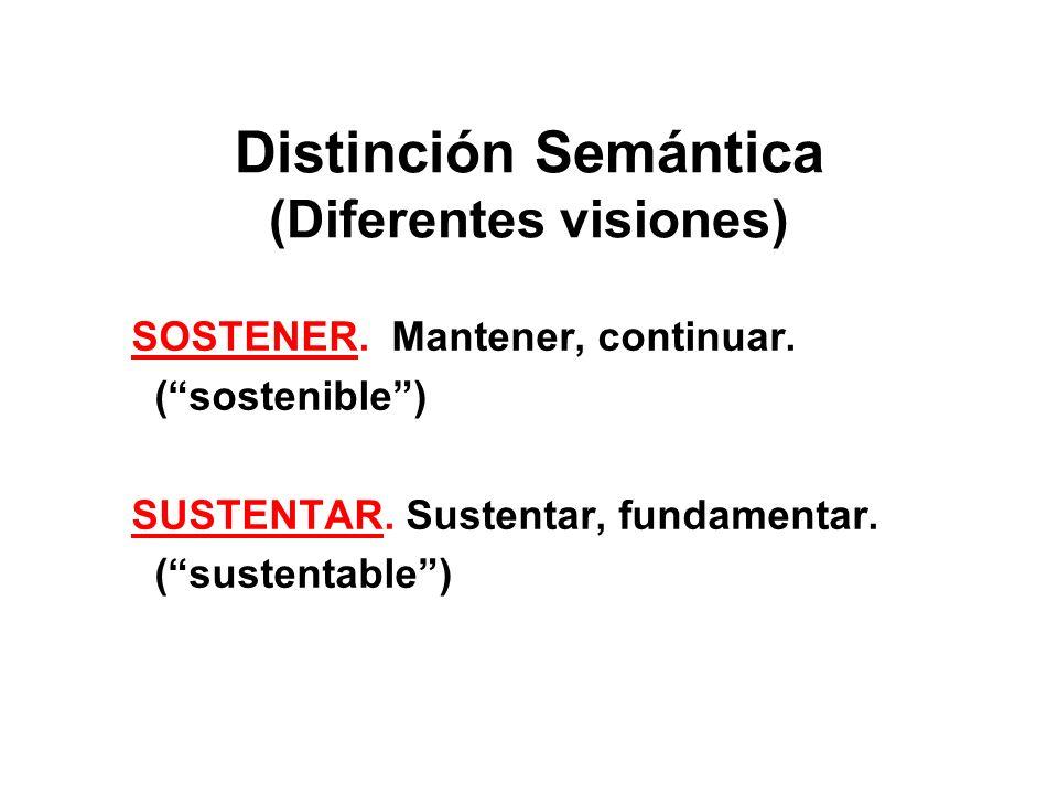 Distinción Semántica (Diferentes visiones)
