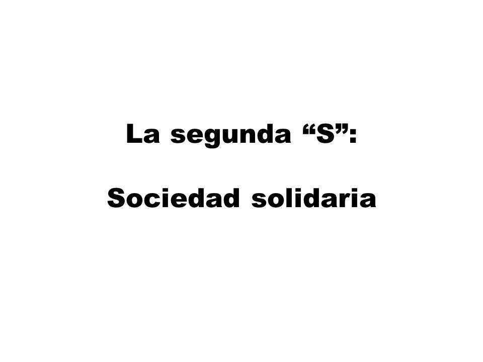 La segunda S : Sociedad solidaria