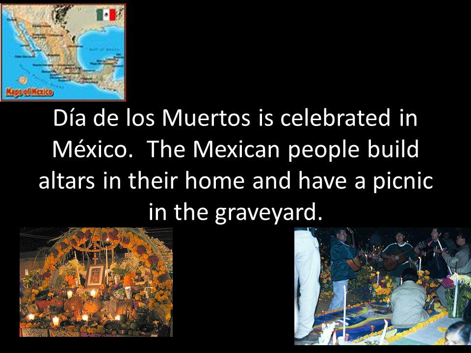 Día de los Muertos is celebrated in México