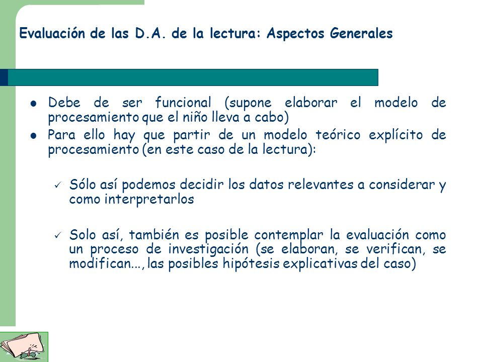 Evaluación de las D.A. de la lectura: Aspectos Generales