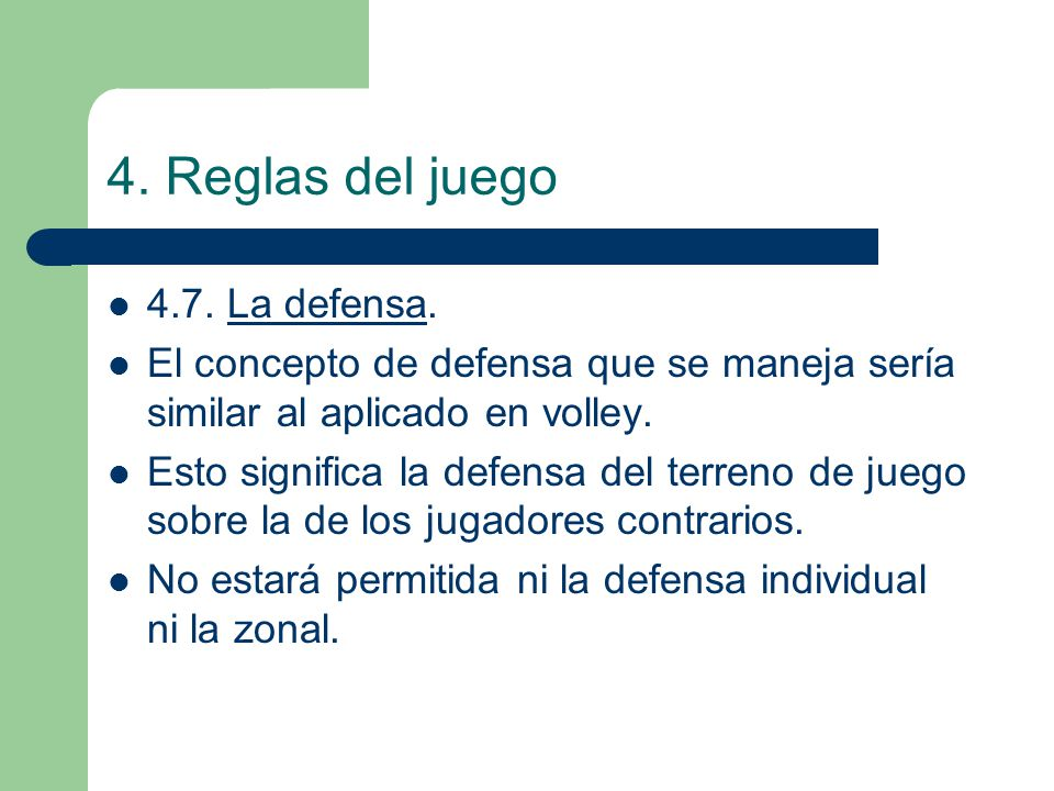 4. Reglas del juego 4.7. La defensa.
