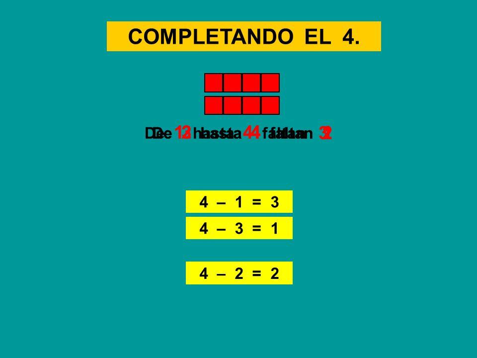 COMPLETANDO EL 4. 3 1 2 De 1 hasta 4 faltan De 2 hasta 4 faltan