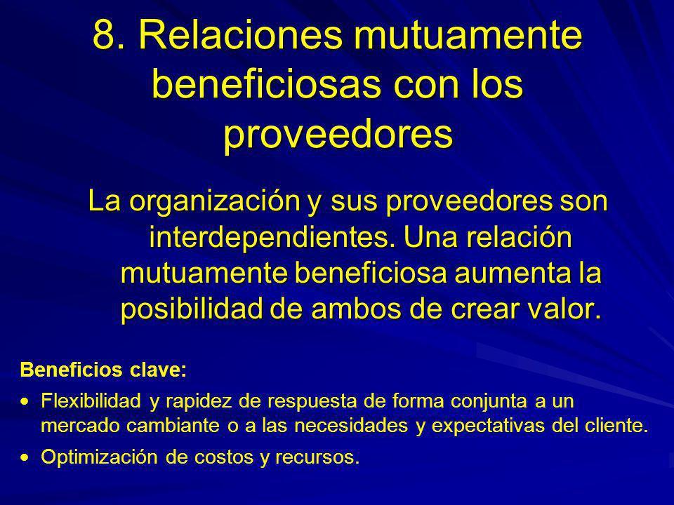 8. Relaciones mutuamente beneficiosas con los proveedores