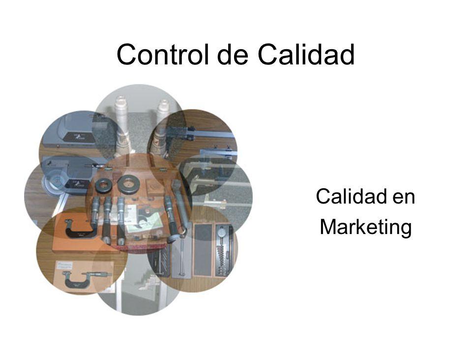 Control de Calidad Calidad en Marketing