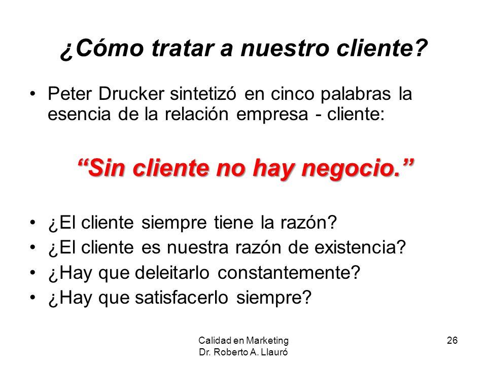 ¿Cómo tratar a nuestro cliente