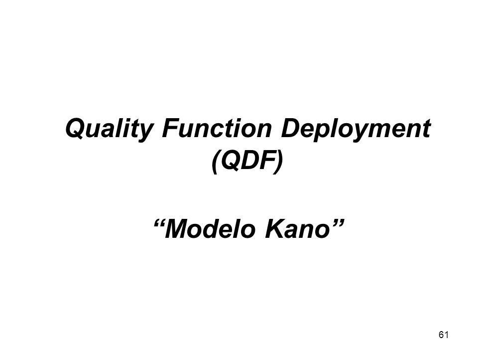Quality Function Deployment (QDF) Modelo Kano
