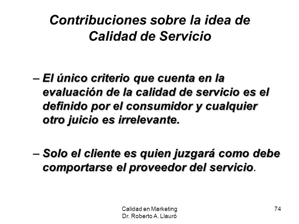 Contribuciones sobre la idea de Calidad de Servicio