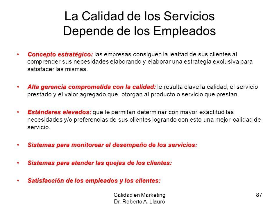 La Calidad de los Servicios Depende de los Empleados