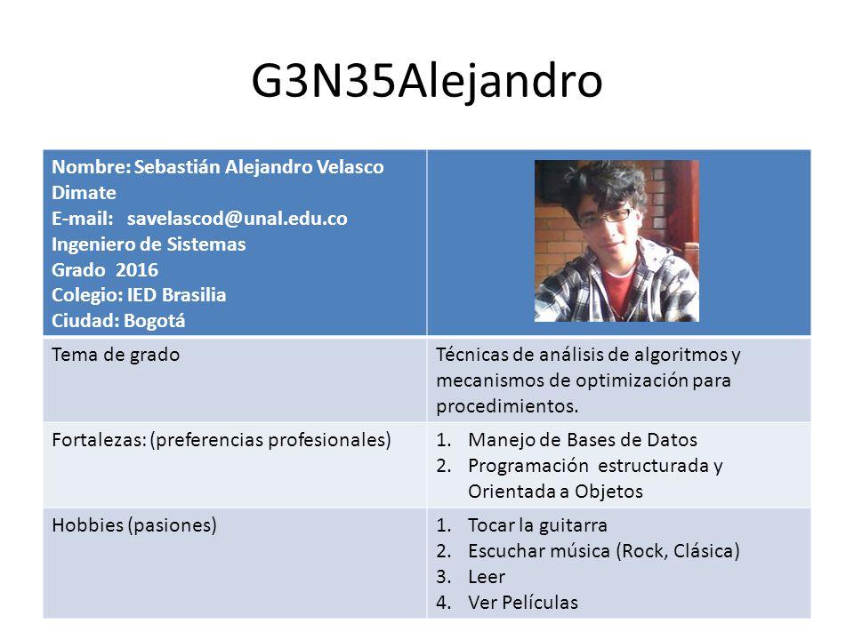 G3N35Alejandro Nombre: Sebastián Alejandro Velasco Dimate
